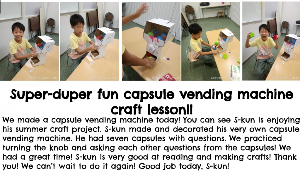 Last capsule vending machine lesson for the summer!